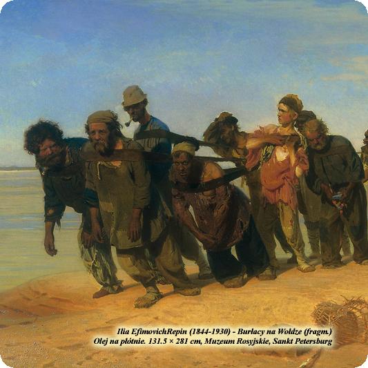 Ilia EfimovichRepin (1844-1930) - Burłacy na Wołdze. Olej na płótnie. 131.5 × 281 cm. Muzeum Rosyjskie, Sankt Petersburg (fragm.)